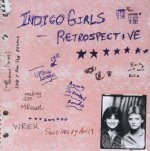 Indigo Girls Retrospective