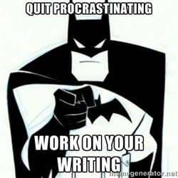 Batman_quit procrastinating